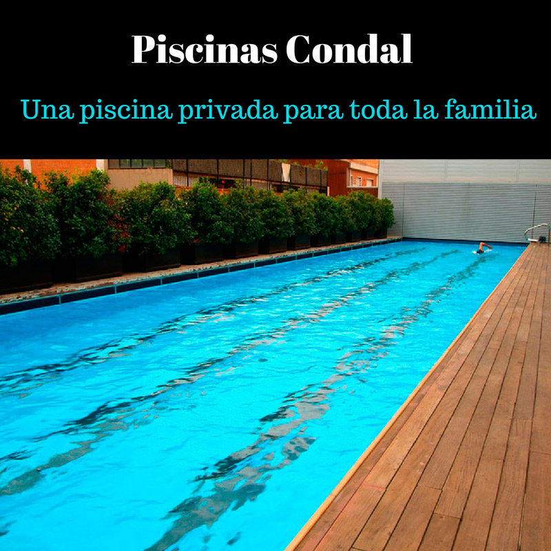 Una piscina privada para toda la vida piscinas condal for Piscina privada para dos