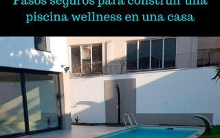 piscinas wellness en una casa