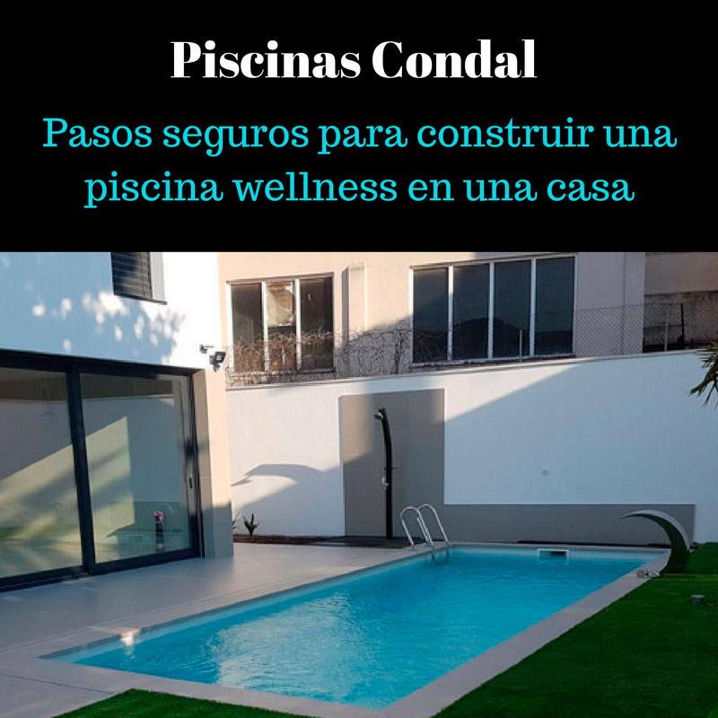 Pasos seguros para construir una piscina wellness en una for Hacer una piscina en casa
